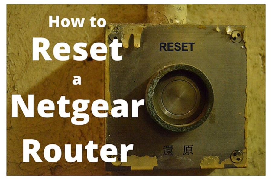 How To Reset A Netgear Router