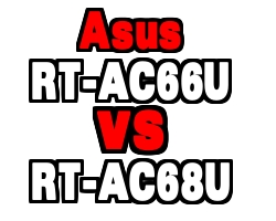 RT-AC66U vs RT-AC68U – Asus Router Comparison