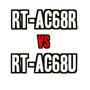RT-AC68R vs RT-AC68U