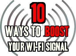 10 ways to boost your wifi signal
