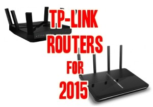TP-Link Routers for 2015