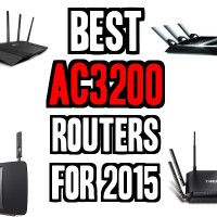 Best AC3200 Routers For 2015