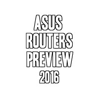 Asus Wireless Routers 2016 Preview