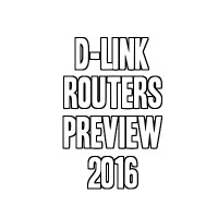 D-Link Routers Preview 2016