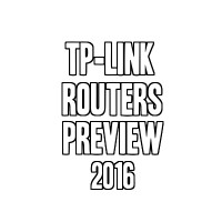 TP-Link Routers Preview 2016