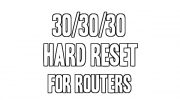 30-30-30 Hard Reset: How To Hard Reset Your Wireless Router