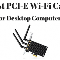 Best PCI-E Wireless Card For Desktop Computers