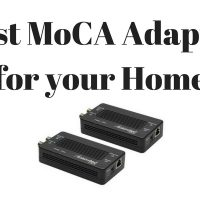 Best MoCA Adapter For Your Home