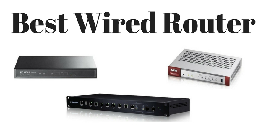best wired router 2018 top wired only routers reviewed. Black Bedroom Furniture Sets. Home Design Ideas