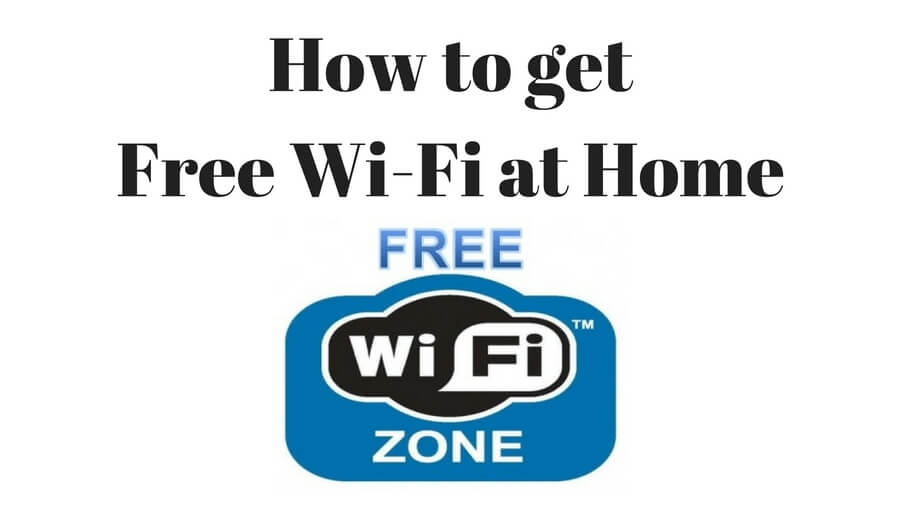 How to get free wireless at home