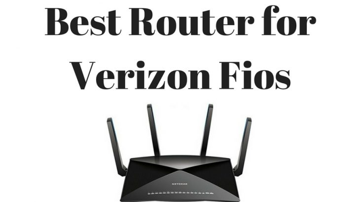 Best Router For Verizon Fios 2019 | Top Verizon Fios