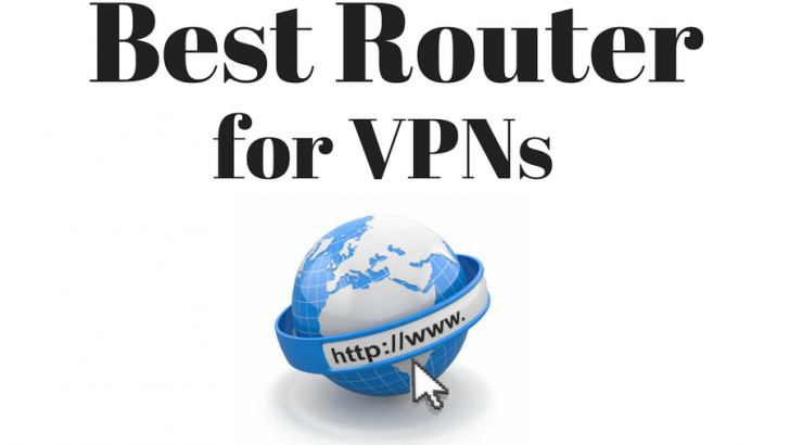 Best Routers for VPN