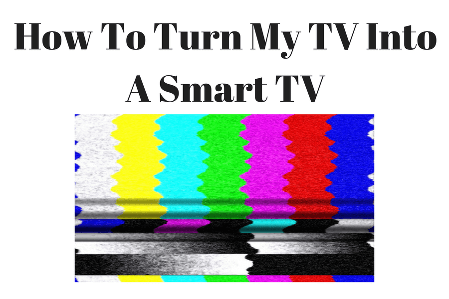 How To Turn My TV Into A Smart TV And Access The Internet | Connect