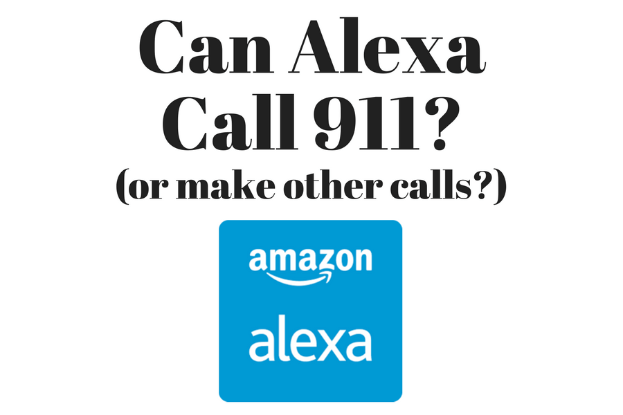 Can Alexa Call 911 in an emergency?