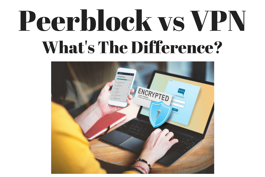 Peerblock vs VPN