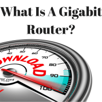 What Is A Gigabit Router?