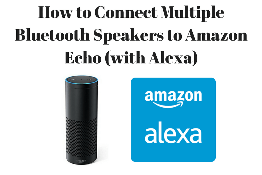 how to connect multiple bluetooth speakers to amazon echo. Black Bedroom Furniture Sets. Home Design Ideas