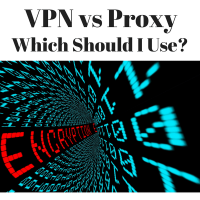 VPN vs Proxy – What Should I Use?