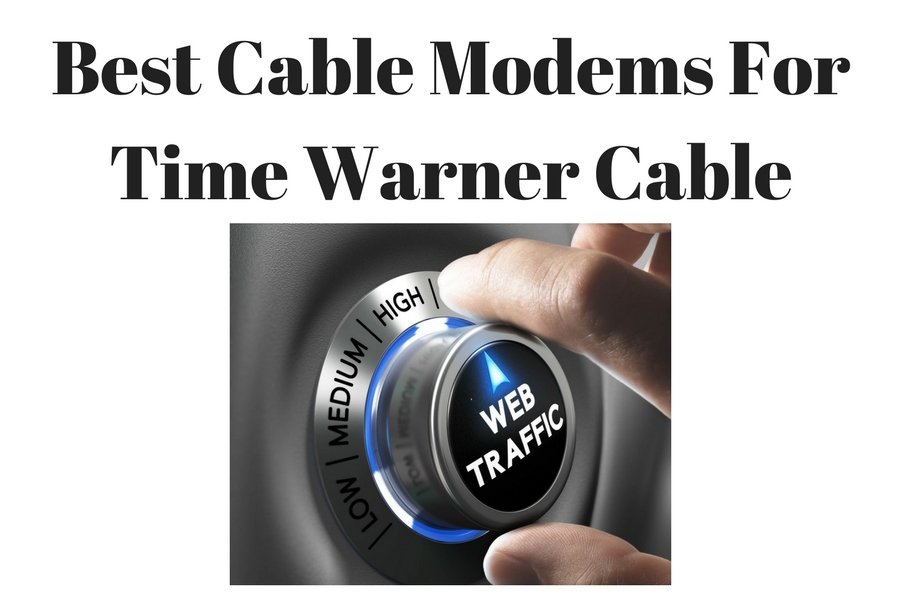 Best Cable Modem For Time Warner Cable 2019 | TWC Routers