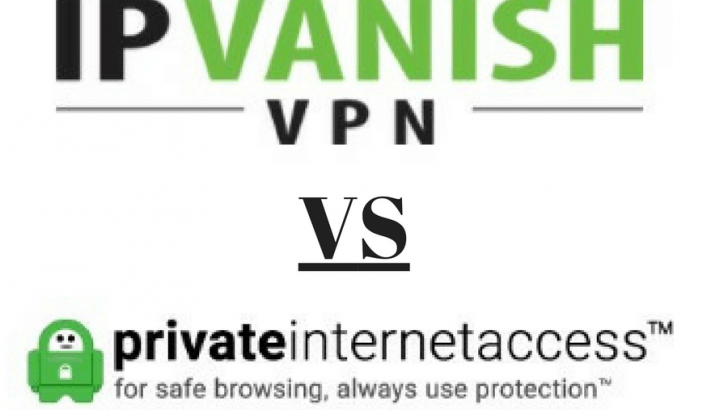 IPVanish vs PIA: VPN Comparison