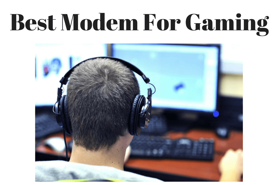 3 Best Modems For Gaming 2019 | Modems, Routers & Combos Reviewed