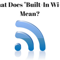 "What Does ""Built-In WiFi"" Mean?"