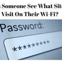 Can Someone See What Websites I Visit On Their Wi-Fi?