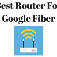 Best Router For Google Fiber