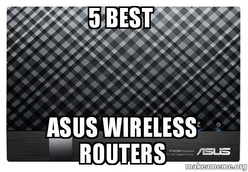 5 Best Asus Wireless Routers