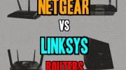 Netgear vs Linksys Routers 2020
