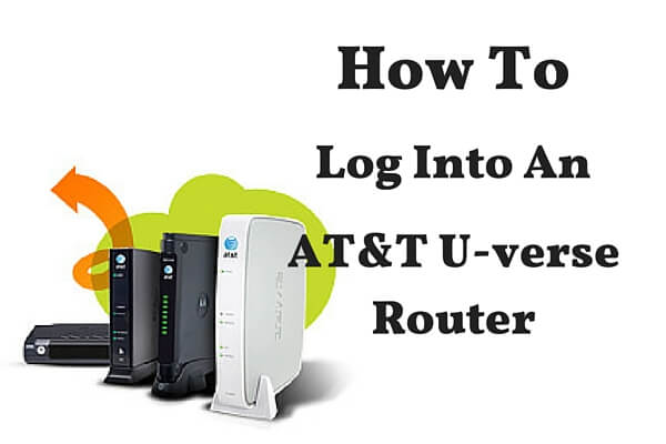 How To Log Into At T U Verse Router Modem Reset U Verse Router