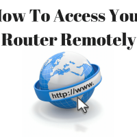 How To Access Your Router Remotely