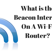 What is the Beacon Interval On A Wireless Router? (And How To Change It)
