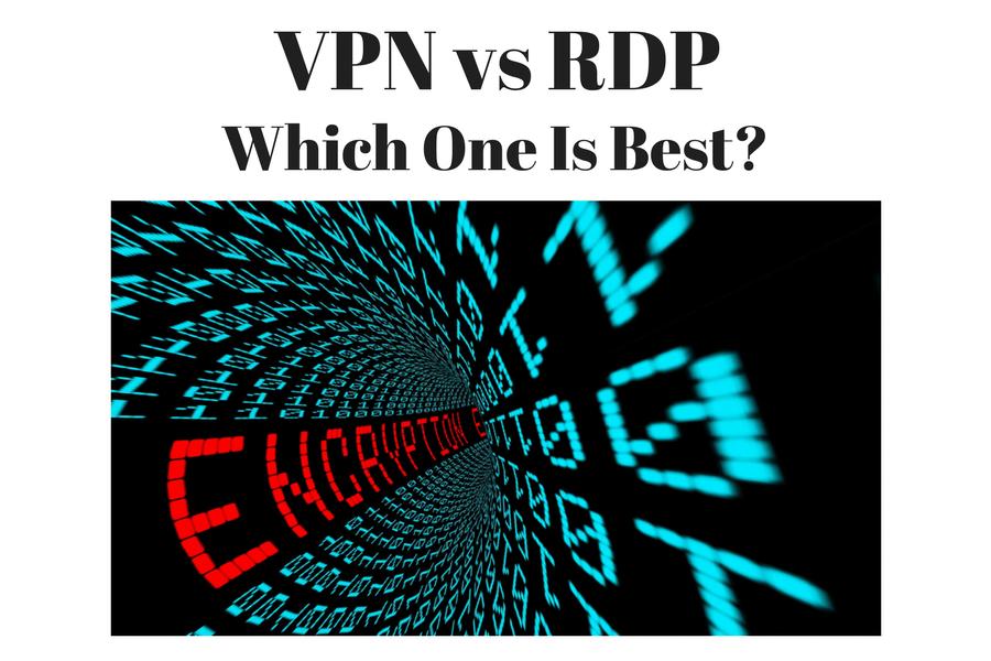 VPN vs RDP Remote Desktop Protocol